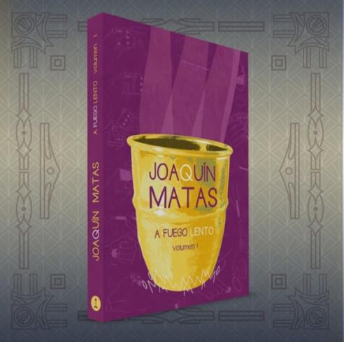 JOAQUÍN MATAS - A FUEGO LENTO