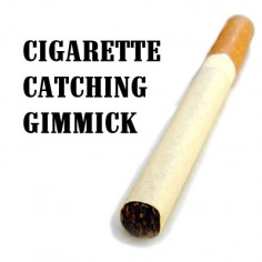 Cigarette Catching Gimmick...